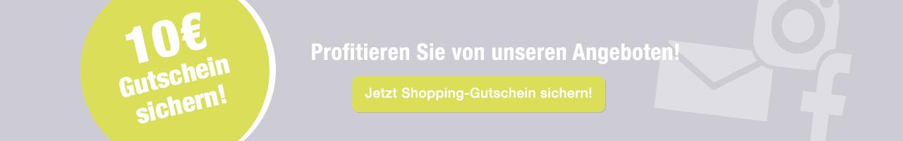 Jetzt Shopping-Gutschein sichern - 10 € Willkommensbounus